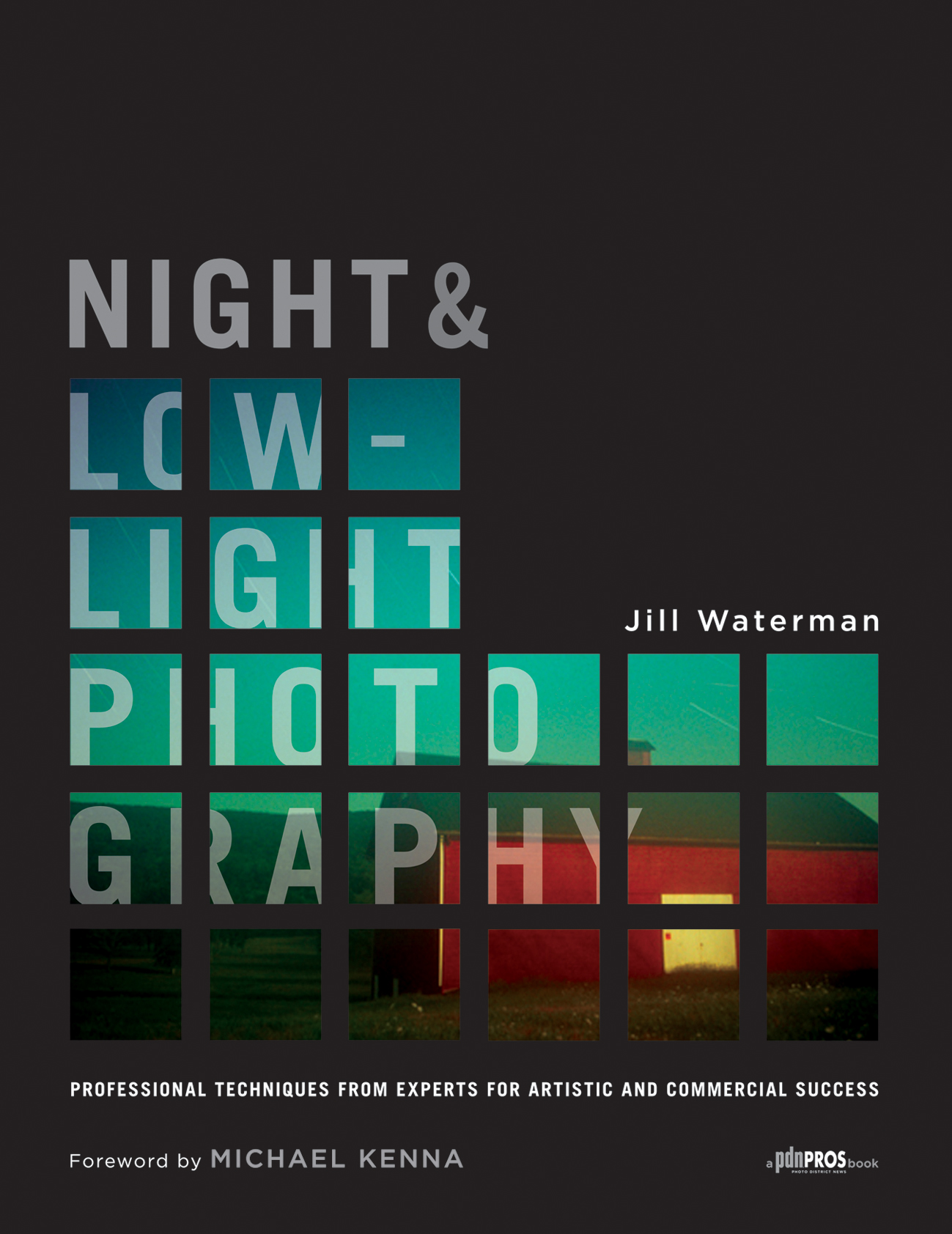 Cover of Night & Low-Light Photography by Jill Waterman